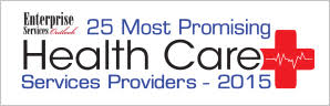 25 Most Promising HealthCare Service Providers 2015